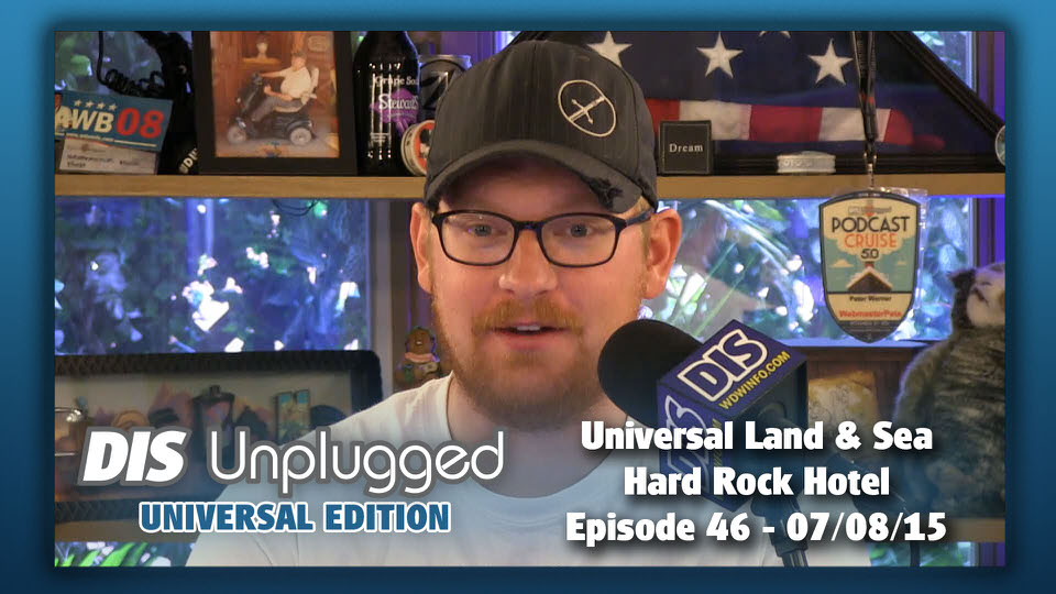 DIS Unplugged Universal Edition Episode 46 Land Sea Royal Pacific Resort