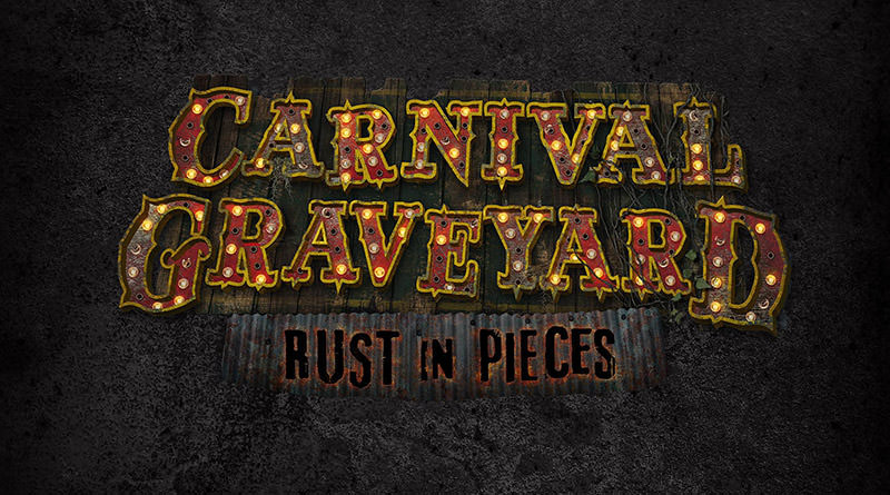 Carnival Graveyard: Rust in Pieces Announced for HHN 28